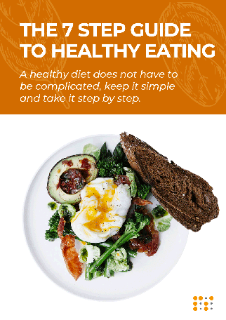 Free 7 Step Guide to Healthy Eating - a healthy diet doesn't have to be complicated; just keep it simple and take it step by step